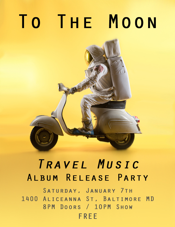 To The Moon - Travel Music Album Release Party